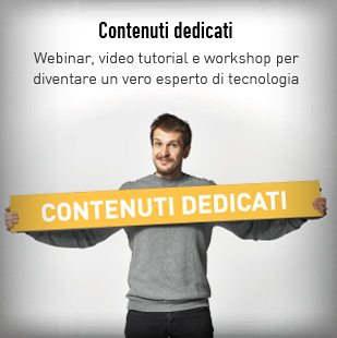 Webinar, video tutorial e workshop per diventare un vero esperto di tecnologia.